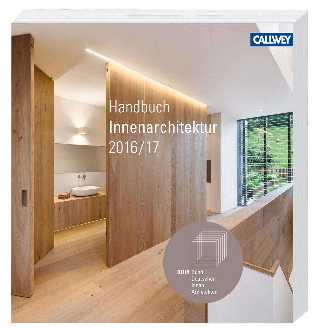 Bdia Handbuch Innenarchitektur 2016 17 Architekturb Cher