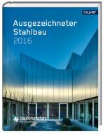 Bauforumstahl ausgezeichneter Stahlbau Stahlbaupreis