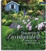 Martina Meidinger, Traumhafte Landgärten