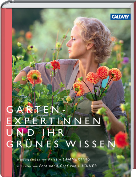 Gartenexpertinnen Callwey Gartenbuch