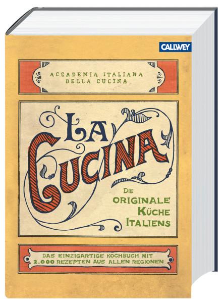 La Cucina: Die originale Küche Italiens | Kochbuch