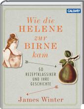 Wie die Birne zur Helene kam_Callwey