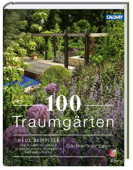Traumgärten 100 traumgärten callwey buch standardwerk gärtner
