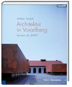 Architektur in vorarlberg bauten ab 2000 architekturbuch for Architektur zeitschriften
