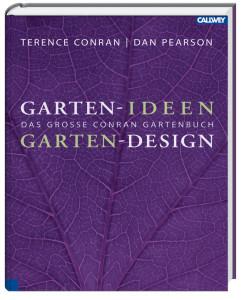 garten ideen garten design das gro e conran gartenbuch. Black Bedroom Furniture Sets. Home Design Ideas