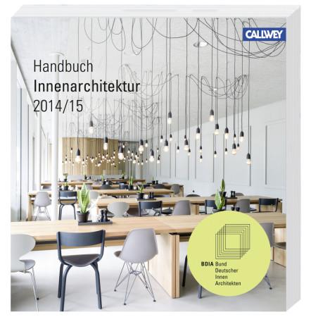 Innenarchitektur zeichnung  BDIA Handbuch Innenarchitektur 2014/15