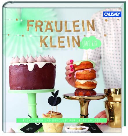Fräulein Klein lädt ein Callwey Rezeptbuch