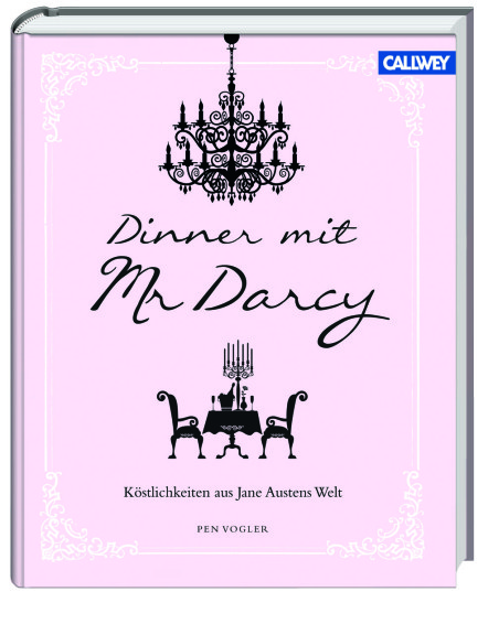 Dinner mit Mr Darcy Jane Austen Bücher Rezete