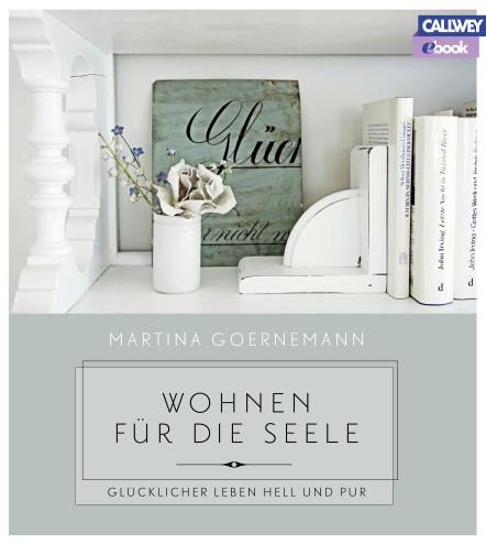 wohnen f r die seele callwey ebook. Black Bedroom Furniture Sets. Home Design Ideas