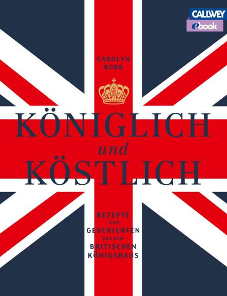 ebook Rezepte britisches königshaus englisch