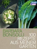 barbara bonisolli-100rezepteausmeinemgarten