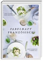 Fabehlhaft Französisch - Französische Küche Buch