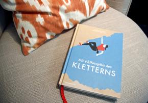 Unsere Frühlingslektüre: Die Philosophie des Kletterns