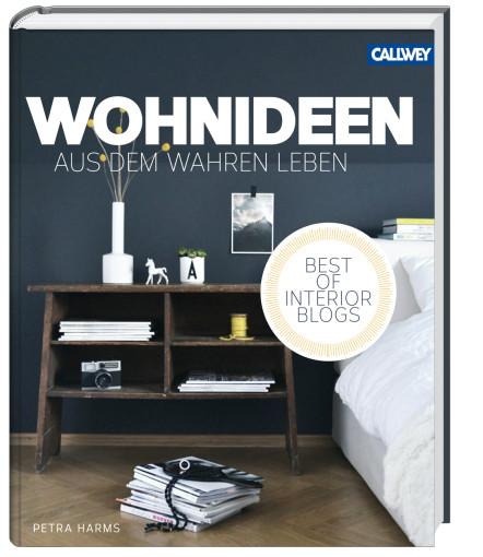 wohnideen aus dem wahren leben callwey wohnbuch. Black Bedroom Furniture Sets. Home Design Ideas