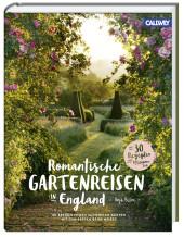Anja Birne Romantische Gartenreisen in England Callwey Gartenbuch