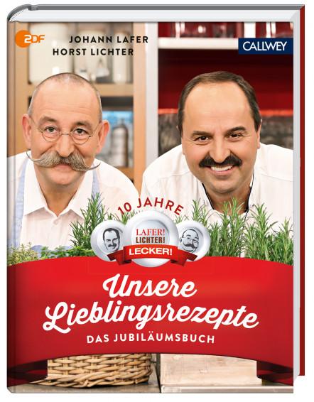 Johann Lafer und Horst Lichter - Unsere Lieblingsrezepte Kochbuch Rezeptbuch
