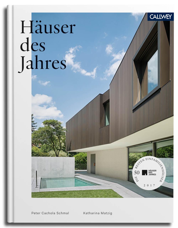 h user des jahres 2017 architekturbuch 50 exklusive einfamilienh user. Black Bedroom Furniture Sets. Home Design Ideas