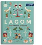 Lagom Glücklich leben in Balance Lifestyle Ratgeber Schweden