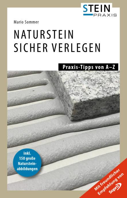 naturstein sicher verlegen das umfassende praxis handbuch. Black Bedroom Furniture Sets. Home Design Ideas