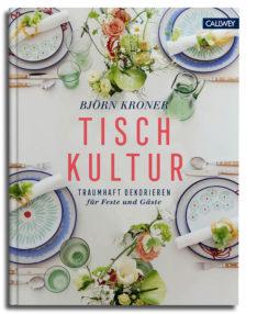 Björn Kroner Tischkultur Callwey Wohnbuch