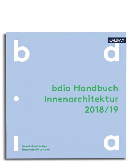 Innenarchitektur Verband Deutschland bdia handbuch innenarchitektur 2018 19 callwey